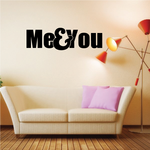 Me and You Decal
