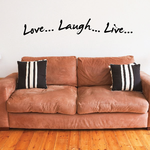 Love Laugh Live Wall Decal