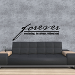 Forever Everlasting for always without end Wall Decal