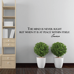 The mind is never right but when it is at peace with itself Seneca Wall Decal