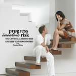 Progress involves risk you can steal second base and keep your foot on first Fredrick Wilcox Wall Decal