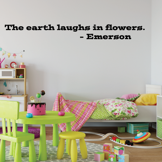 The earth laughs in flowers Emerson Wall Decal