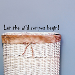 Let the wild rumpus begin Wall Decal