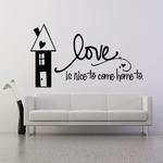 Love is nice to come home to Wall Decal