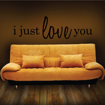 I just love you Wall Decal