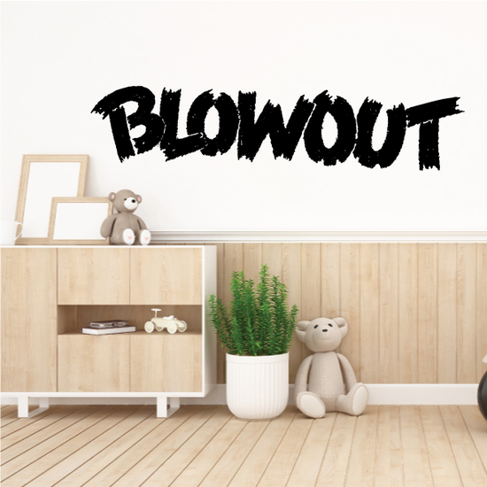 Blowout Wall Decal - Vinyl Decal - Car Decal - Business Sign - MC252