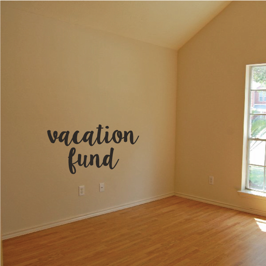 Vacation Fund Decal