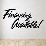 Financing Available Wall Decal - Vinyl Decal - Car Decal - Business Sign - MC292
