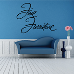 Fine Furniture Wall Decal - Vinyl Decal - Car Decal - Business Sign - MC306