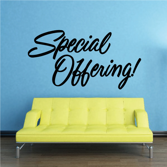 Special Offering Wall Decal - Vinyl Decal - Car Decal - Business Sign - MC310