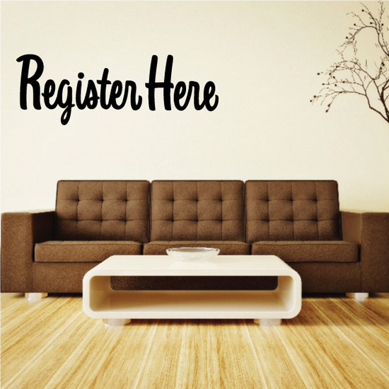 Register Here Wall Decal - Vinyl Decal - Car Decal - Business Sign - MC312