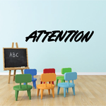 Attention Wall Decal - Vinyl Decal - Car Decal - Business Sign - MC331