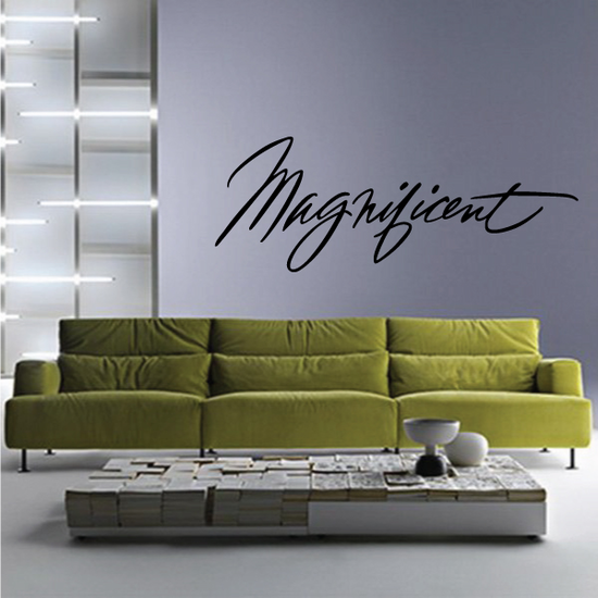 Magnificent Wall Decal - Vinyl Decal - Car Decal - Business Sign - MC350