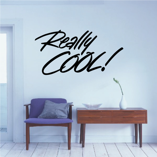 Really Cool Wall Decal - Vinyl Decal - Car Decal - Business Sign - MC352