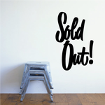 Sold Out Wall Decal - Vinyl Decal - Car Decal - Business Sign - MC353