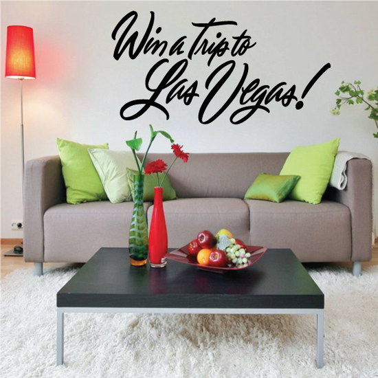 Win A Trip To Las Vegas Wall Decal - Vinyl Decal - Car Decal - Business Sign - MC356