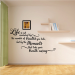 Life Is Not Measured Decal