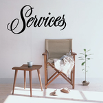 Services Wall Decal - Vinyl Decal - Car Decal - Business Sign - MC358