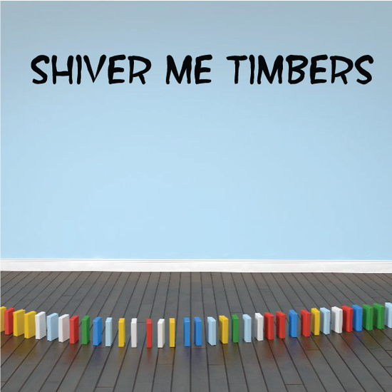 Shiver Me Timbers Decal