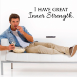 I Have Great Inner Strength Decal