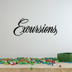 Excursions Wall Decal - Vinyl Decal - Car Decal - Business Sign - MC368