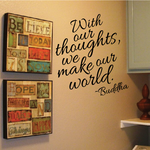 With Our Thoughts We Make Our World Buddha Decal