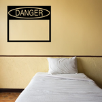 Danger Wall Decal - Vinyl Decal - Car Decal - Business Sign - MC387