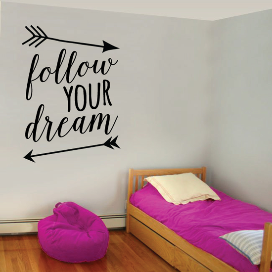 Follow Your Dream Decal