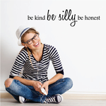 Be Kind Be Silly Be Honest Decal