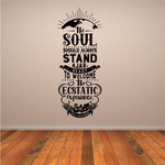 The Soul Should Always Stand Ajar Ready To Welcome The Ecstatic Experience Decal