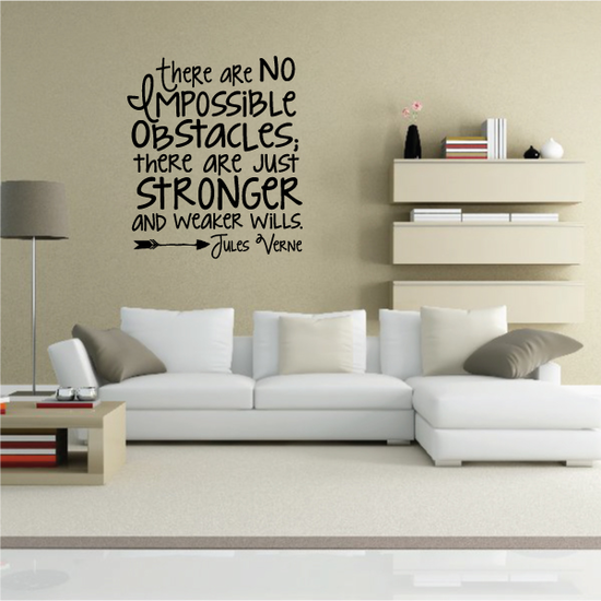 There Are No Impossible Obstacles There Are Just Stronger and weaker wills Jules Verne Decal