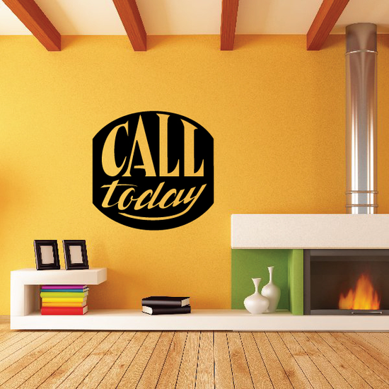 Call Today Wall Decal - Vinyl Decal - Car Decal - Business Sign - MC485