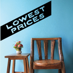 Lowest Prices Wall Decal - Vinyl Decal - Car Decal - Business Sign - MC495
