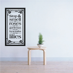 Stop and Smell the Roses Wall Decal