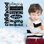 Childhood playing creating growing exploring Decal