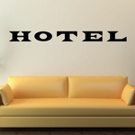 Hotel Wall Decal - Vinyl Decal - Car Decal - Business Sign - MC517