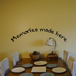 Memories made here Wall Decal