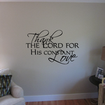 Thanks the Lord for his constant love Wall Decal