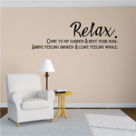 Relax Come to My Garden and rest your soul Wall Decal