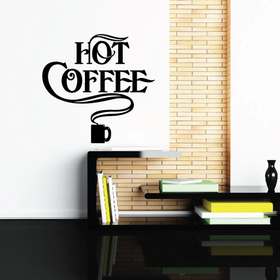 Hot Coffee Wall Decal - Vinyl Decal - Car Decal - Business Sign - MC547