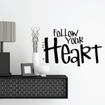 Follow your heart Decal