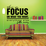 When you focus on what you want everything else falls away Decal