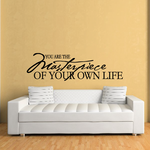 You are the masterpiece of your own life Decal
