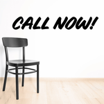 Call Now Wall Decal - Vinyl Decal - Car Decal - Business Sign - MC609