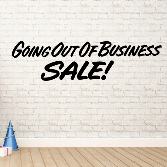 Going Out of Business Sale Wall Decal - Vinyl Decal - Car Decal - Business Sign - MC613