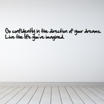 Go confidently in the direction of your dreams Decal