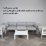 I will govern my life and my thought as if the whole world was to see the one, and to read the other Wall Decal