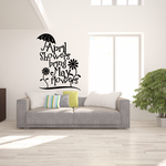 April Showers bring may flowers Wall Decal