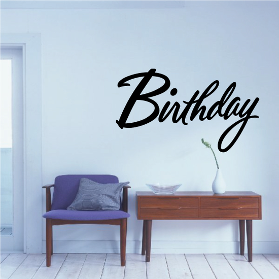 Birthday Wall Decal - Vinyl Decal - Car Decal - Business Sign - MC635