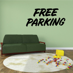 Free Parking Wall Decal - Vinyl Decal - Car Decal - Business Sign - MC641